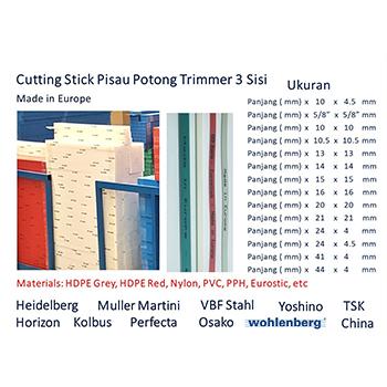 Cutting Stick untuk Mesin Potong 3 sisi/Trimmer